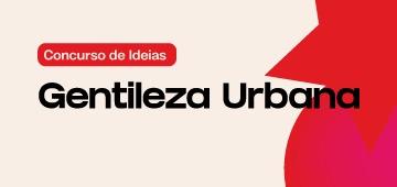 Coordenação de Design de Interiores lançam concurso de Ideias em Gentilezas Urbanas